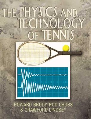 The Physics and Technology of Tennis Cover Image