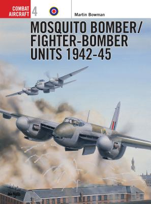 Mosquito Bomber/Fighter-Bomber Units of World War 2 Cover Image