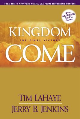 Kingdom Come: The Final Victory (Left Behind Sequel) Cover Image