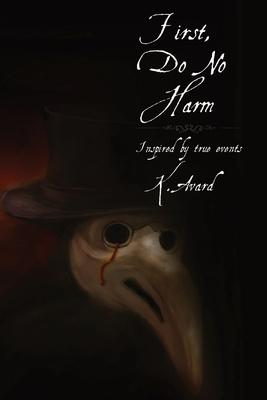 First, Do No Harm Cover Image