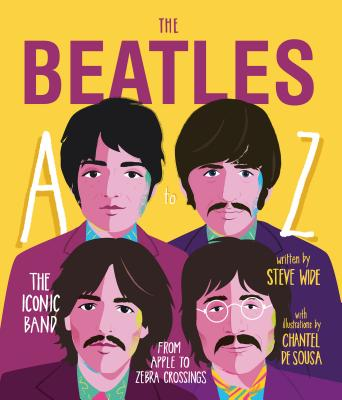 The Beatles A to Z: The Iconic Band - from Apple to Zebra Crossings Cover Image