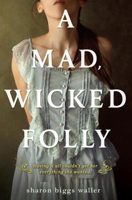 A Mad, Wicked Folly Cover Image