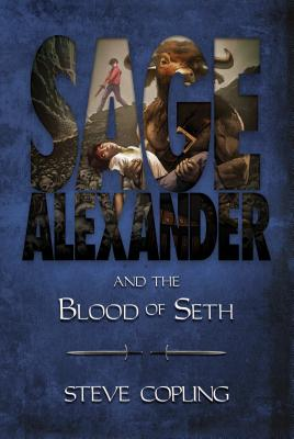 Sage Alexander and the Blood of Seth Cover Image