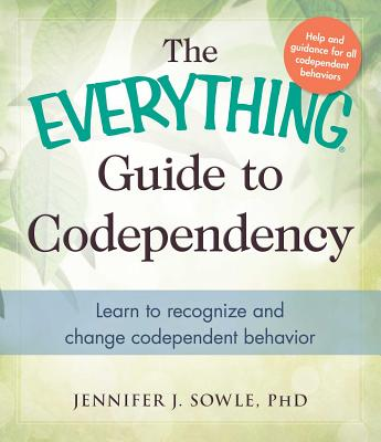 Cover for The Everything Guide to Codependency