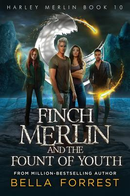 Harley Merlin 10: Finch Merlin and the Fount of Youth Cover Image