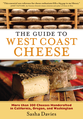 The Guide to West Coast Cheese Cover