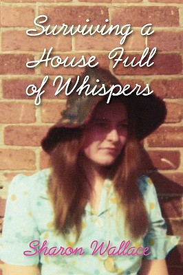 Surviving a House Full of Whispers Cover