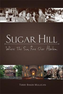 Sugar Hill: Where the Sun Rose Over Harlem Cover Image