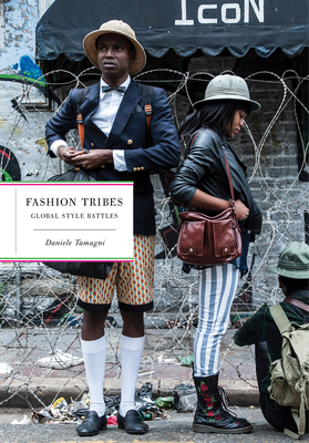 Fashion TribesDaniele Tamagni, Els van der Plas