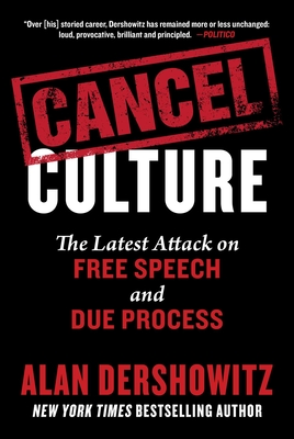 Cancel Culture: The Latest Attack on Free Speech and Due Process Cover Image
