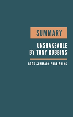 Summary: Unshakeable Book Summary - Your Financial Freedom Playbook - How to get rich - How to become rich - Get rich. Cover Image