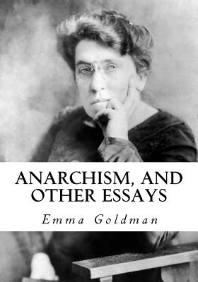 Anarchism, and Other Essays Cover Image