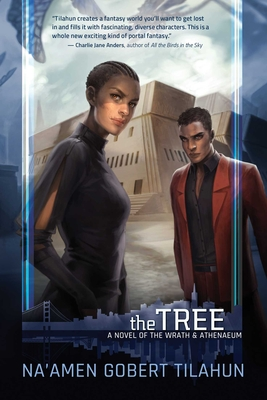 The Tree: A Novel of the Wrath & Athenaeum Cover Image