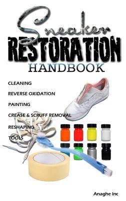 Sneaker Restoration Handbook Cover Image
