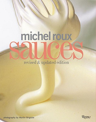 Michel Roux Sauces: Revised and Updated Edition Cover Image