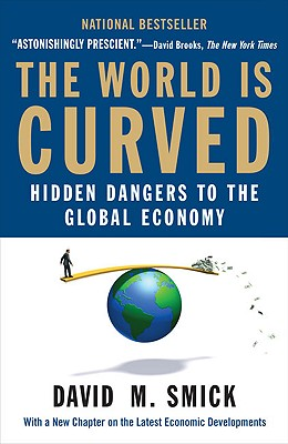 The World Is Curved: Hidden Dangers to the Global Economy Cover Image