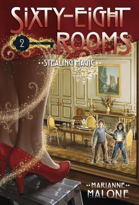 Stealing Magic: A Sixty-Eight Rooms Adventure (The Sixty-Eight Rooms Adventures #2) Cover Image