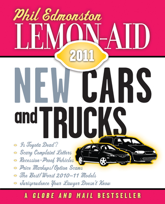 Lemon-Aid New Cars and Trucks 2011 Cover Image