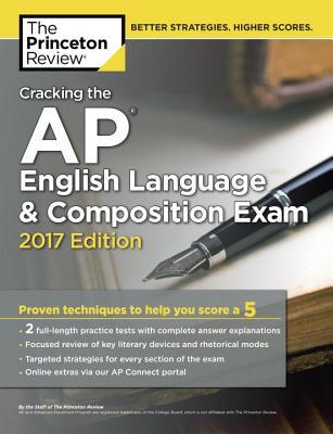 Cracking the AP English Language & Composition Exam, 2017