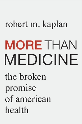 More Than Medicine: The Broken Promise of American Health Cover Image