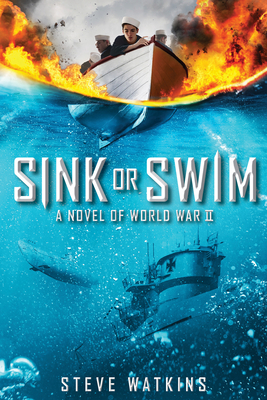 Sink or Swim: A Novel of WWII Cover Image