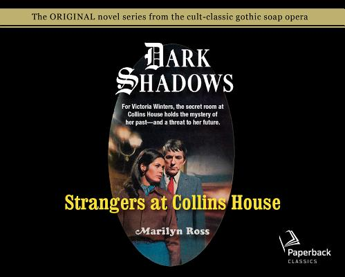 Strangers at Collins House (Library Edition) (Dark Shadows #3) Cover Image