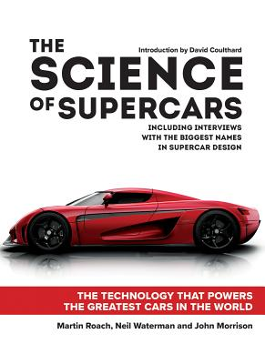 The Science of Supercars: The Technology That Powers the Greatest Cars in the World Cover Image