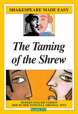 Taming of the Shrew (Shakespeare Made Easy) Cover Image