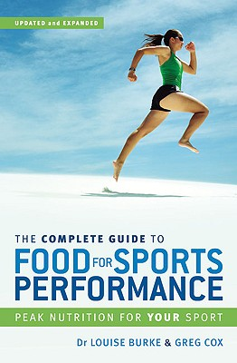 The Complete Guide to Food for Sports Performance: Peak Nutrition for Your Sport Cover Image