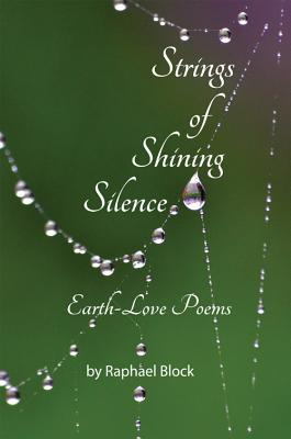 Strings of Shining Silence Earth-Love Poems Cover Image