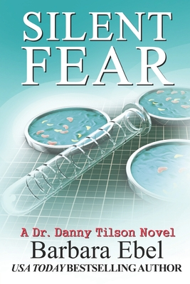 Silent Fear: A Medical Mystery Cover Image