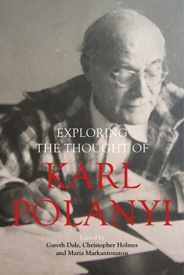 Exploring the Thought of Karl Polanyi Cover Image