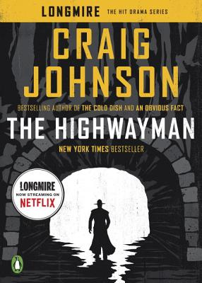 The Highwayman: A Longmire Story (A Longmire Mystery) Cover Image