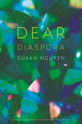 Cover for Dear Diaspora (The Raz/Shumaker Prairie Schooner Book Prize in Poetry)