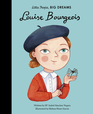 Louise Bourgeois (Little People, BIG DREAMS #48) Cover Image