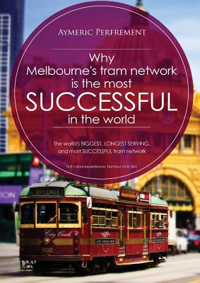 Why Melbourne's Tram Network is the most SUCCESSFUL in the world: The world's BIGGEST & LONGEST SERVING tram network Cover Image