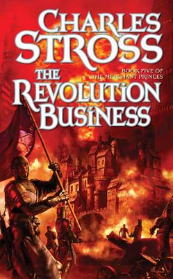 The Revolution Business: Book Five of the Merchant Princes Cover Image