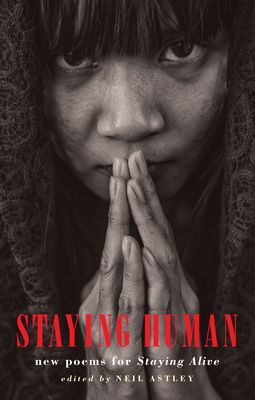 Staying Human: New Poems for Staying Alive Cover Image