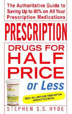 Prescription Drugs for Half Price or Less Cover