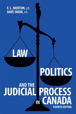 Law, Politics, and the Judicial Process in Canada, 4th Edition Cover Image