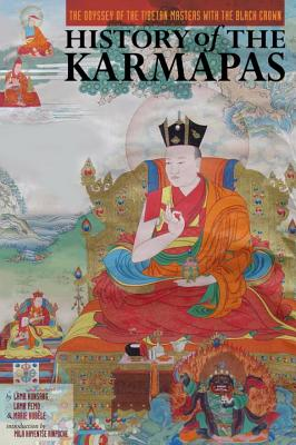 History of the Karmapas: The Odyssey of the Tibetan Masters with the Black Crown Cover Image