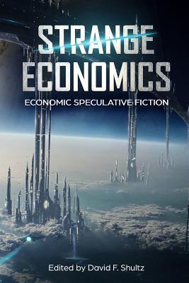 Strange Economics: Economic Speculative Fiction Cover Image