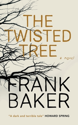 The Twisted Tree (Valancourt 20th Century Classics) Cover Image