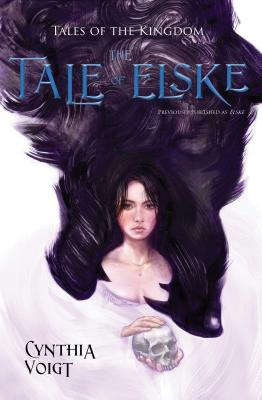 The Tale of Elske (Tales of the Kingdom #4) Cover Image