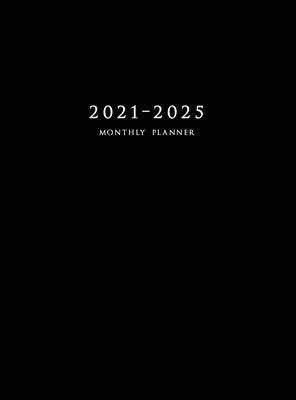 2021-2025 Monthly Planner Hardcover: Large Five Year Planner with Black Cover Cover Image