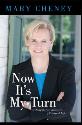 Now It's My Turn: A Daughter's Chronicle of Political Life Cover Image