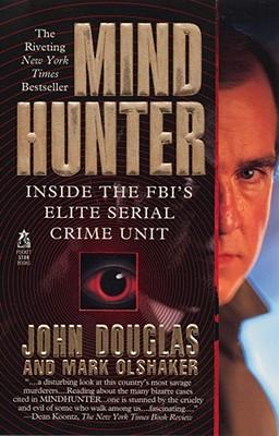 Mindhunter: Inside the FBI's Elite Serial Crime Unit Cover Image