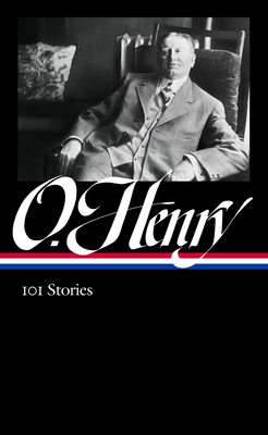 O. Henry: 101 Stories (Loa #345) Cover Image