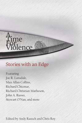 A Time For Violence: Stories with an Edge Cover Image
