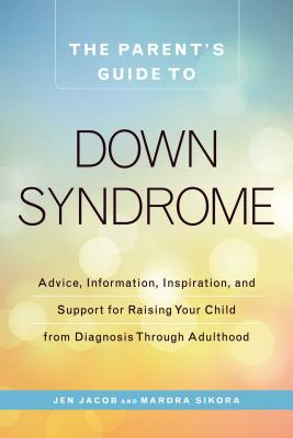 The Parent's Guide to Down Syndrome Cover